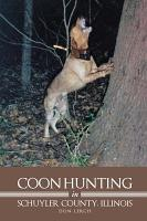 Coon Hunting In Schuyler County  Illinois PDF