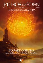 Herdeiros de Atlântida - Filhos do Éden -