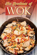 The Goodness of Wok