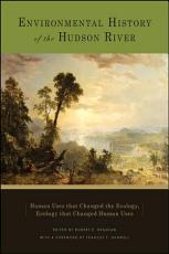 Environmental History of the Hudson River PDF