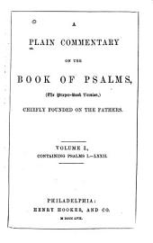 A plain commentary on the Book of Psalms, the prayer-book version: Volume 1