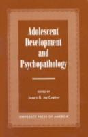 Adolescent Development and Psychopathology PDF