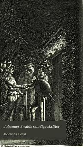 Johannes Ewalds samtlige skrifter: 2. opl, Bind 2