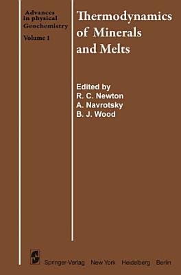 Thermodynamics of Minerals and Melts