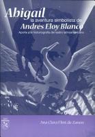 Abiga  l  la aventura simbolista de Andr  s Eloy Blanco PDF