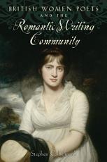 British Women Poets and the Romantic Writing Community PDF