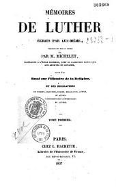 Mémoires, écrits par lui-même: Volume1