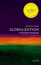 Globalization: A Very Short Introduction: Edition 3