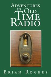 Adventures in Old Time Radio