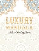 LUXURY MANDALA Adults Coloring Book PDF