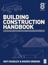 Building Construction Handbook: Edition 8