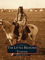 The Little Bighorn  Tiospaye PDF