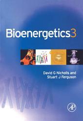 Bioenergetics: Edition 3