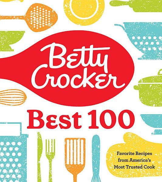 Download Betty Crocker Best 100 Book