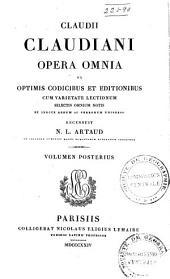 Opera omnia, ex optimis codicibus et editionibus cum varietate lectionum, selectis omnium notis et indice rerum ac verborum universo recensuit N. L. Artaud...