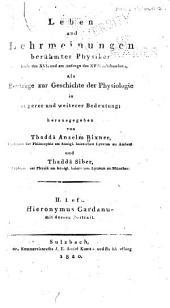 Leben und lehrmeinungen berühmter physiker am ende des XVI. und am anfange des XVII. jahrhunderts: als beyträge zur geschichte der physiologie in engerer und weiterer bedeutung, Band 4