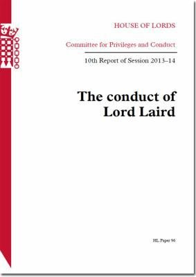 House of Lords   Committee for Privileges and Conduct  The Conduct of Lord Laird   HL 96