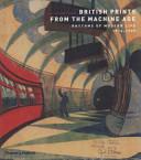 British Prints from the Machine Age