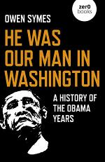 He Was Our Man in Washington
