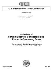In the matter of certain electrical connectors and products containing same: temporary relief proceedings