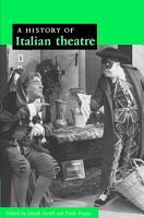 A History of Italian Theatre PDF