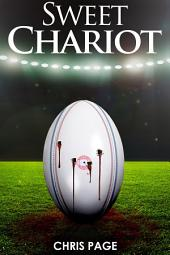 Sweet Chariot: Book One of the Albie Cork Series