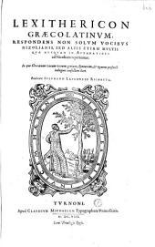Lexithericon graeco-latinum... Authore Stephano Laploncio Richetta