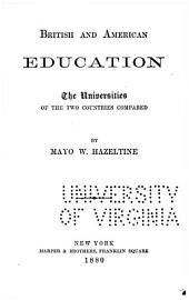 British and American Education: The Universities of the Two Countries Compared