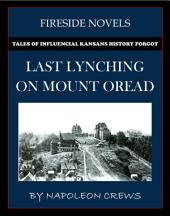 Last Lynching On Mount Oread