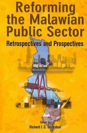 Reforming the Malawian Public Sector: Retrospectives and Prospectives
