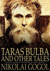 Taras Bulba: And Other Tales