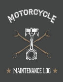 Piston and Wrench Motorcycle Maintenance Log