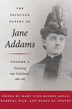 The Selected Papers of Jane Addams