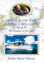 Voyage of the Capricorn Lady -: The Shadow of His Smile, Book 2
