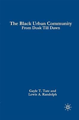 The Black Urban Community