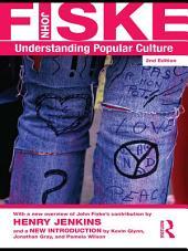 Understanding Popular Culture: Edition 2