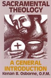 Sacramental Theology: A General Introduction