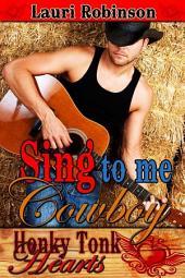 Sing to Me, Cowboy