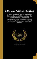 HUNDRED BATTLES IN THE WEST
