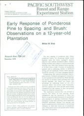 Early response of ponderosa pine to spacing and brush: observations on a 12-year-old plantation