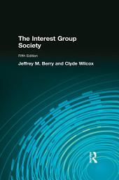 The Interest Group Society: Edition 5