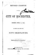Revised Charter of the City of Rochester, Passed April 11, 1844
