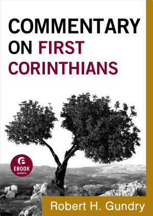 Commentary on First Corinthians  Commentary on the New Testament Book  7