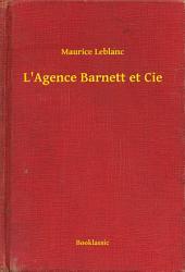 L'Agence Barnett et Cie
