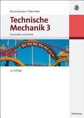 Technische Mechanik 3: Band 3: Kinematik und Kinetik, Band 3, Ausgabe 14