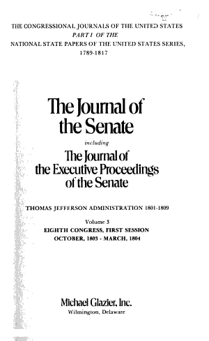The Journal of the Senate  Including the Journal of the Executive Proceedings of the Senate PDF