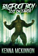 Bigfoot Boy: Premium Hardcover Edition