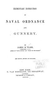 Elementary Instruction in Naval Ordnance and Gunnery