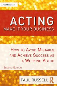 Acting  Make It Your Business Book