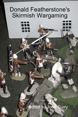 Donald Featherstone s Skirmish Wargaming